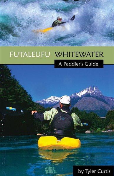 FUTALEUFU WHITEWATER - A Paddler's Guide