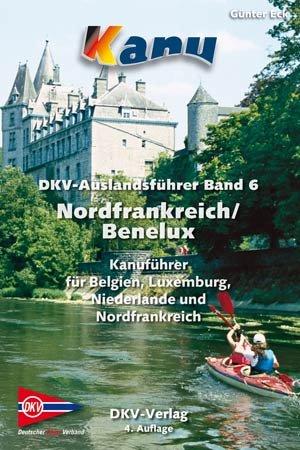 Auslandsführer, Band 6 Nordfrankreich/Be-Ne-Lu