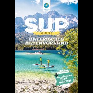 SUP-GUIDE Bayerisches Voralpenland, Autor: Anja & Andy Klotz, 3. aktualisierte Auflage 2020