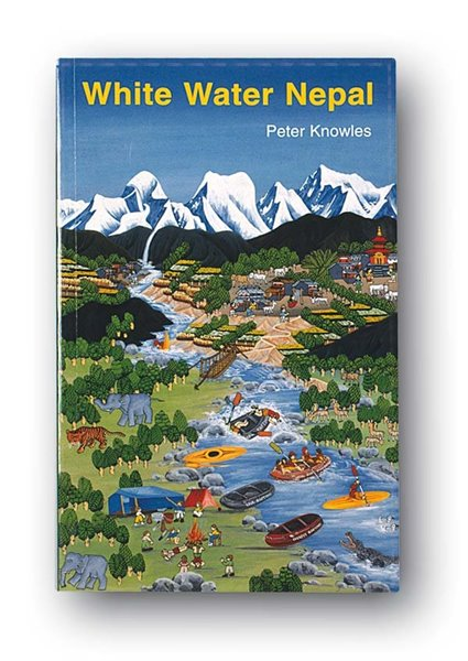 White Water Nepal, Peter Knowles (Englisch)