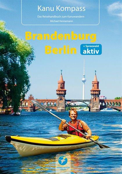 Kanukompass Brandenburg, Berlin